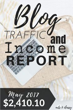 Blog Traffic and Income Report : How I made $2,410.10 in May | Arts and Classy
