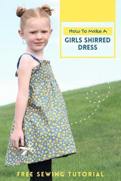 How To Make A Girls Shirred Dress - FREE sewing tutorial. This makes a fantastic summertime dress that can also be used in the Spring and Autumn. The designer made her daughter this adorable Shirred Dress along with a tutorial for some leggings, which again she provided to all of us for FREE, which you can download. You can make this super-comfy shirred dress and if you don't know how to shirr, then the designer shows you with a short video. Sewing Patterns For Kids, Dress Sewing Patterns, Sewing For Kids, Free Sewing, Sewing Tips, Sewing Hacks, Sewing Tutorials, Shirred Dress
