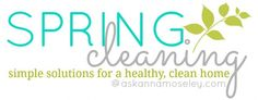Spring Cleaning + Free Checklist