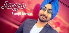 Jago Ranjit Bawa Full Mp3 Song Download - Patta Patta Singhan Da Vairi