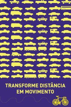 Cartaz: Transforme distância em movimento (Poro)
