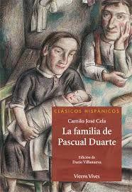 Resultado De Imagen Para La Familia De Pascual Duarte Libro Vicens Imágenes De Familia Camilo Camilo Jose Cela