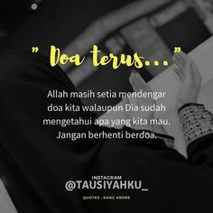 Yuk Follow IG @rekaloisah Islamic Love Quotes, Muslim Quotes, Arabic Quotes, Hijab Quotes, Reminder Quotes, Self Reminder, Heart Quotes, Me Quotes, Qoutes