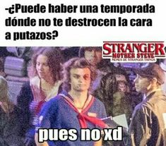 Read 011 from the story Stranger Things Memes by STeggos (uǝɹɐꞰ) with reads. El Stranger Things, Stranger Things Netflix, Saint Anything, Saints Memes, Gilbert And Anne, It The Clown Movie, Joe Keery, Riverdale Memes, Pinterest Memes