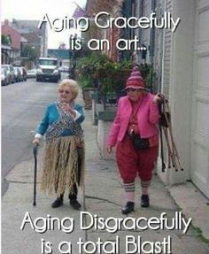 Young at Heart… If our friends could see us now! Old Age, Advanced Style, Young At Heart, Aging Gracefully, Forever Young, Friends Forever, Getting Old, Old Women, Alter