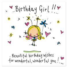 Birthday Girl!! Beautiful birthday wishes... - Juicy Lucy Designs