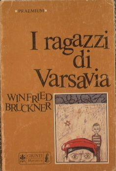 Winfred Bruckner, I ragazzi di Varsavia