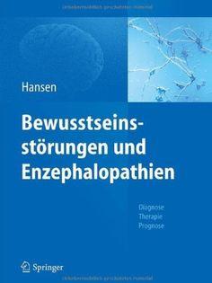 BewusstseinsstÃrungen Und Enzephalopathien  Diagnose Therapie Prognose