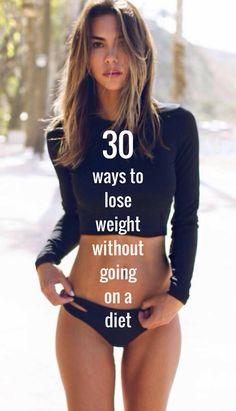 30 ways to lose weight without going on a diet