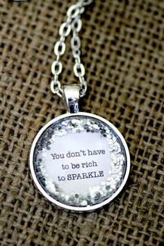 Silver Glitter Quote You Don't Have To Be Rich by KitschyKooDesign, $15.00