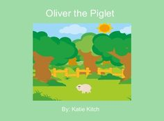 "Kids can create their own story books like this one from StoryJumper - ""Oliver the Piglet"" Appreciating how much your family loves you."