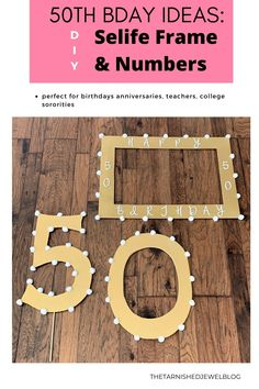 Need selfie props for 50th bday celebrations, anniversaries, school events or teacher appreciation week? Try DIY 50th Birthday Ideas: Selfie Frame & Numbers by thetarnishedjewelblog.com. Change out the DIY tutorial for any occasion! #selfieprops #birthdayselfie #birthdayselfies #50thbirthday #50thbirthdayparty #fiftyandfabulous #birthdayframes #selfieframe #selfieframes #diyselfieframe #diybirthdaydecorations #fiftybirthday #fifty #50andfabulous #50thbday #50thbirthdaypartycelebrations Diy 50th Birthday Ideas, Diy 50th Birthday Decorations, 50th Birthday Party, Birthday Photo Frame, Birthday Photo Booths, Birthday Frames, Teacher Luncheon Ideas, Teacher Party, Fifty Birthday