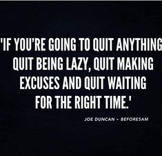 Word. #truthbetold #realtalk #dontquit #noexcuses #fightforit #keepitreal #keepgoing #cantstopwontstop #fitspo #grt #ranchocucamonga