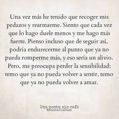 Image about love in frases by on We Heart It True Quotes, Motivational Quotes, Funny Quotes, Inspirational Quotes, Quotes En Espanol, Sad Love, Spanish Quotes, Spanish Love Sayings, More Than Words