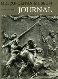 """""""Antico and the Development of Bronze Casting in Italy at the End of the Quattrocento"""": Metropolitan Museum Journal, v. 16 (1981) 