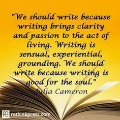 Writing is part of the healing process. It can be soulful, if you allow it to be. Fiction Writing, Writing Quotes, Writing Advice, Wise Quotes, Writing A Book, Inspirational Quotes, Writing Ideas, Julia Cameron, The Artist's Way