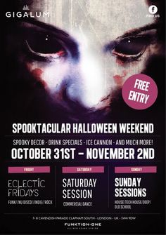 Halloween Weekender at Gigalum(7-8 cavendish parade, London, SW4 9DW, United Kingdom) on 31 Oct-2 Nov, 2014 at 7:00 pm-11:00 pm. From the 31st October to the 2nd November Gigalum will be celebrating Halloween in spectacular fashion! Category: Bars / Pubs | Bars. Price: Free.