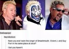 Funny Memes – [Have You Ever Seen The Singer Of Smashmouth…] Tumblr Stuff, Funny Tumblr Posts, My Tumblr, Thing 1, Homestuck, Mind Blown, The Funny, I Laughed, At Least