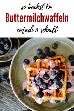 Rezept für dicke Buttermilchwaffeln | die gelingen IMMER!! Brunch, Sweet Bakery, Waffles, Good Food, Vegetarian, Sweets, Dinner, Desserts, Breakfast