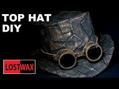 How To Make A Top Hat, DIY Steampunk Fashion Pattern Tutorial - YouTube