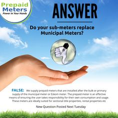 Answer 1: Do your sub-meters replace Municipal Meters?