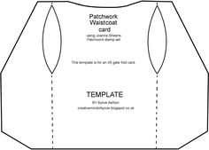 This is my own template for the patchwork waistecoat card Sewing Patterns Free, Free Sewing, Sewing Ideas, Sewing Projects, Handmade Greeting Card Designs, Embroidery On Clothes, Shaped Cards, Marianne Design, Recycled Fashion