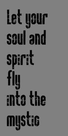 Van Morrison - Into the Mystic - song lyrics music lyrics