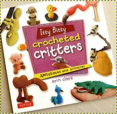 Enter to win Itty Bitty Crocheted Critters, a super sweet book filled with teeny tiny crocheted friends!  Hurry, contest ends May 16th!