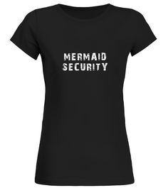 # Mermaid Security Funny Gift For Kids .   Mermaid birthday accessories kids king shirt tshirt apparel gifts art costume decor dress fabric outfit party supplies for kids girls boys women men family Mermaid Baby Clothes, Mermaid Toddler Shirt  Guaranteed safe and secure checkout via:   Paypal | VISA | MASTERCARD | AMEX | DISCOVER