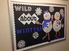 Wild about winter bulletin board