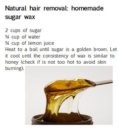 NATURAL HAIR REMOVAL: HOMEMADE SUGAR WAX                              …