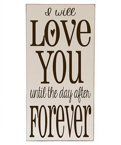 Look what I found on #zulily! Cream & Brown 'Day After Forever' Wall Art by Vinyl Crafts #zulilyfinds