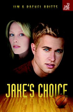 To Save a Life: Jake's Choice
