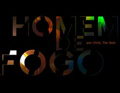 "Check out new work on my @Behance portfolio: ""Homem de Fogo""…"