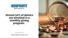 Almost 50% of donors are enrolled in a monthly giving program. / NonprofitInformation.com Nonprofit Fundraising, Fundraising Events, Church Fundraisers, Grant Writing, Community Activities, Online Donations, Matching Gifts, Non Profit, Cool Websites
