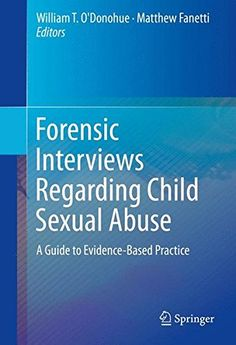Forensic Interviews Regarding Child Sexual Abuse PDF - http://am-medicine.com/2016/04/forensic-interviews-regarding-child-sexual-abuse-pdf.html