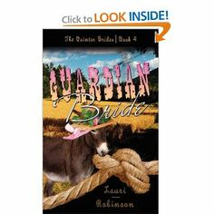 Guardian Bride (The Quinter Birdes) by Lauri Robinson. $12.99. Publisher: The Wild Rose Press (September 29, 2010). Publication: September 29, 2010. Series - The Quinter Birdes. Author: Lauri Robinson