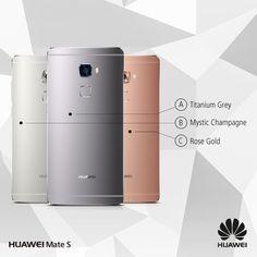 Tutte le sfumature della tecnologia con #HuaweiMateS. Qual è la tua preferita? A -Titanium Grey B - Mystic Champagne C - Rose Gold