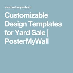 Customizable Design Templates for Yard Sale | PosterMyWall