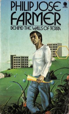 Behind the Walls of Terra by Philip Jose Farmer. 1975 Sphere. Cover artist Peter Goodfellow | Flickr - Photo Sharing!