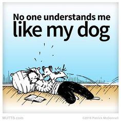 Dogs get it! #MUTTSManifesto