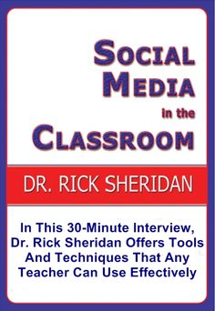 Social Media In The Classroom - A Discussion With Dr. Rick Sheridan. $2.95. Digital Download. Published by Listen & Live Audio, Inc. www.Listenandlive.com