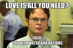 Dwight understands...