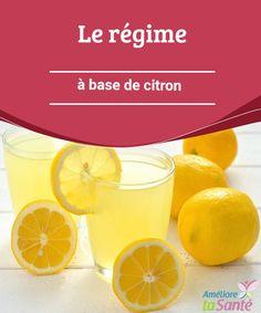 Le régime à base de citron Vous souhaitez perdre du poids rapidement et de manière naturelle ? Vous pouvez essayer le régime à base de citron. Venez découvrir le programme !