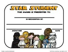 This adorable certificate is perfect to recognize your student's accomplishment of any kind. There are two certificates to choose from. Choice #1 has a colored border-Choice #2 is ink friendly with no border.Certificate is suitable for boys or girls and reads:STAR STUDENT (in Star Wars font)This award is presented to:...in recognition of:... with a place for your signature and date.
