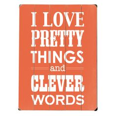 I Love Pretty Things Wall Decor