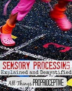Proprioceptive Input: Sensory Processing Explained (Parent to Parent, Teacher to Teacher) Free Printable to make it easy to understand! - repinned by @PediaStaff – Please Visit ht.ly/63sNt for all our pediatric therapy pins