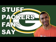 Stuff Packers Fans Say. THIS IS THE FUNNIEST THING EVER!! I think I've said/done almost every single one of these things! :)