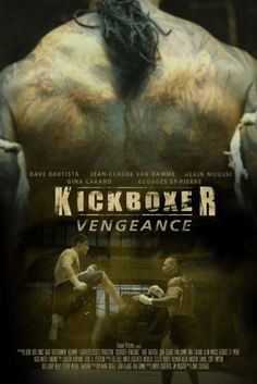Teaser Trailer For 'Kickboxer: Vengeance' Movie Starring Jean-Claude Van Damme