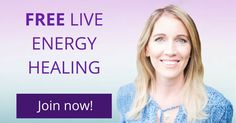Join the free live energy healing event that takes place each month. Participate from anywhere in the world.